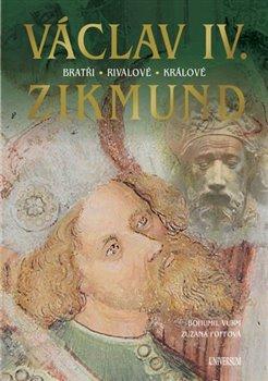 Obálka titulu Václav IV. a Zikmund