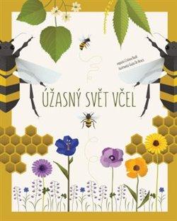 Obálka titulu Úžasný svět včel