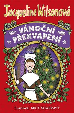 Vánoční překvapení - Jacqueline Wilsonová | Booksquad.ink