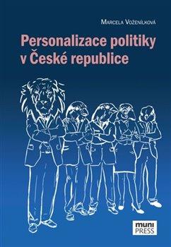 Obálka titulu Personalizace politiky v České republice