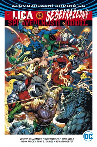 Liga spravedlnosti versus Sebevražedný oddíl 1 - Tony S. Daniel, | Booksquad.ink