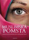MUSLIMSKÁ POMSTA - POKRAČOVÁNÍ KNIŽNÍHO