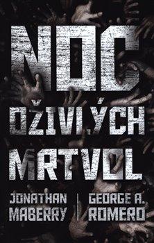 Obálka titulu Noc oživlých mrtvol - antologie