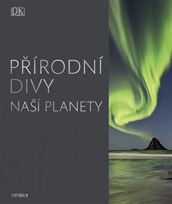Obálka titulu Přírodní divy naší planety