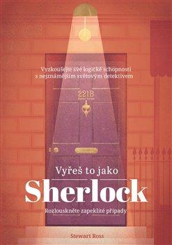 Obálka titulu Vyřeš to jako Sherlock