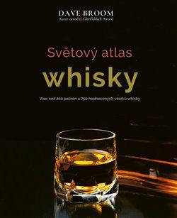 Obálka titulu Světový atlas whisky