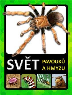 Obálka titulu Svět pavouků a hmyzu