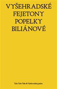Vyšehradské fejetony Popelky Biliánové
