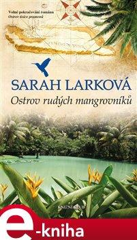 Obálka titulu Ostrov rudých mangrovníků