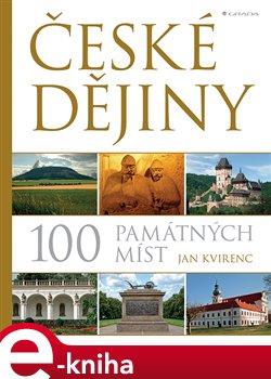 České dějiny – 100 památných míst