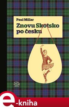 Obálka titulu Znovu Skotsko po česku