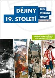 Dějiny 19. století pro střední školy - Pracovní sešit