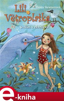 Obálka titulu Lili Větroplaška 3: Delfíni v ohrožení!