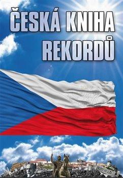 Obálka titulu Česká kniha rekordů 6