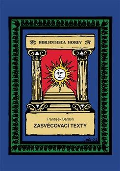 Obálka titulu Zasvěcovací texty