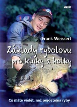 Obálka titulu Základy rybolovu pro kluky a holky
