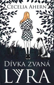 Obálka titulu Dívka zvaná Lyra