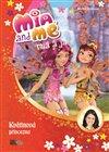 Obálka knihy Mia a já: Květinová princezna