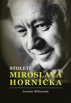 Obálka titulu Století Miroslava Horníčka