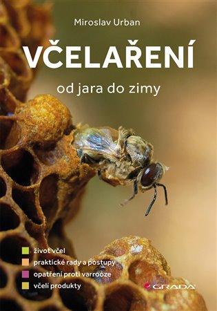 Včelaření od jara do zimy - Miroslav Urban | Booksquad.ink