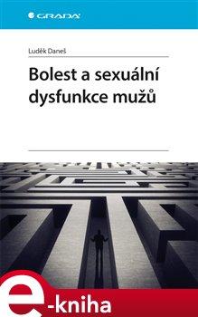 Obálka titulu Bolest a sexuální dysfunkce mužů