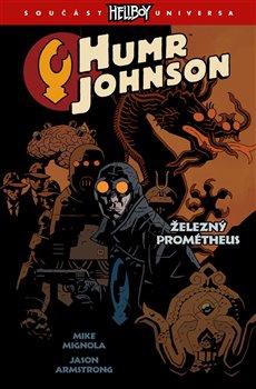 Obálka titulu Humr Johnson 1: Železný Prométheus