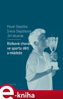 Obálka titulu Rizikové chování ve sportu dětí a mládeže