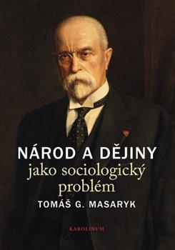 Obálka titulu Národ a dějiny jako sociologický problém