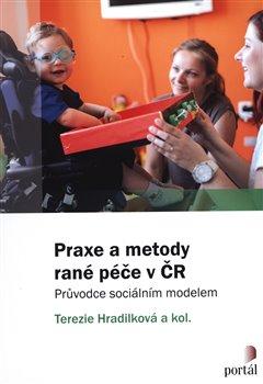 Obálka titulu Praxe a metody rané péče v ČR