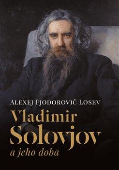 Obálka titulu Vladimir Solovjov a jeho doba