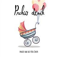 Prckův deník - Prvních 1000 dní mého života