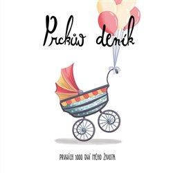 Obálka titulu Prckův deník - Prvních 1000 dní mého života