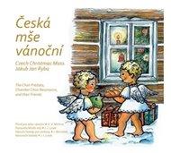 Česká mše vánoční... a další vánoční skladby