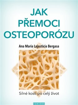 Obálka titulu Jak přemoci osteoporózu