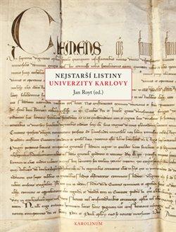 Obálka titulu Nejstarší listiny Univerzity Karlovy