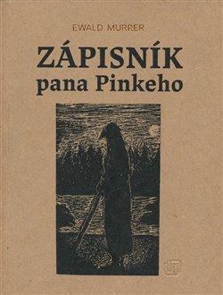Obálka titulu Zápisník pana Pinkeho