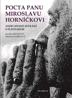 Obálka titulu Pocta panu Miroslavu Horníčkovi