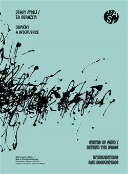Obálka titulu Stavy mysli / Za obrazem - Obměny a intervence