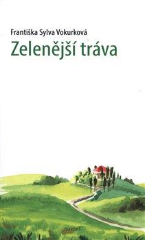 Obálka titulu Zelenější tráva