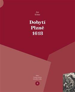 Obálka titulu Dobytí Plzně 1618