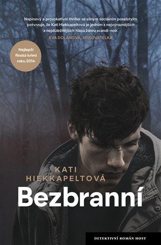 Bezbranní - Kati Hiekkapeltová | Booksquad.ink