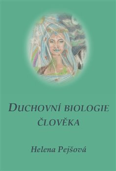 Obálka titulu Duchovní biologie člověka