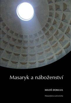 Obálka titulu Masaryk a náboženství