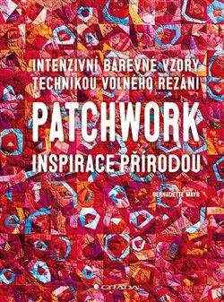 Obálka titulu Patchwork inspirace přírodou