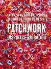 Obálka knihy Patchwork inspirace přírodou