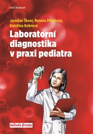 Laboratorní diagnostika v praxi pediatra