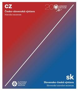 Obálka titulu Česko-slovenská / Slovensko-česká výstava