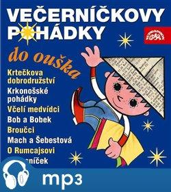 Večerníčkovy pohádky do ouška - Eva Košlerová, Božena Šimková, Zdeněk Miller, Hana Doskočilová, Jiří