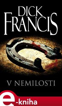 V nemilosti - Dick Francis