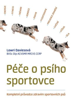 Obálka titulu Péče o psího sportovce